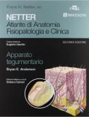 Netter. Atlante di anatomia fisiopatologia e clinca: apparato tegumentario