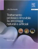 Trattamento protesico rimovibile su ancoraggi naturali e artificiali