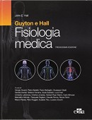 GUYTON E HALL -  Fisiologia medica (XIII ed. ) + Test di autovalutazione