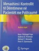 Menaxhimi i Kontrollit të Dëmtimeve në Pacientët me Politraumë