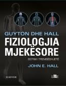 GUYTON DHE HALL FIZIOLOGJIA MJEKËSORE BOTIMI I TREMBËDHJETË